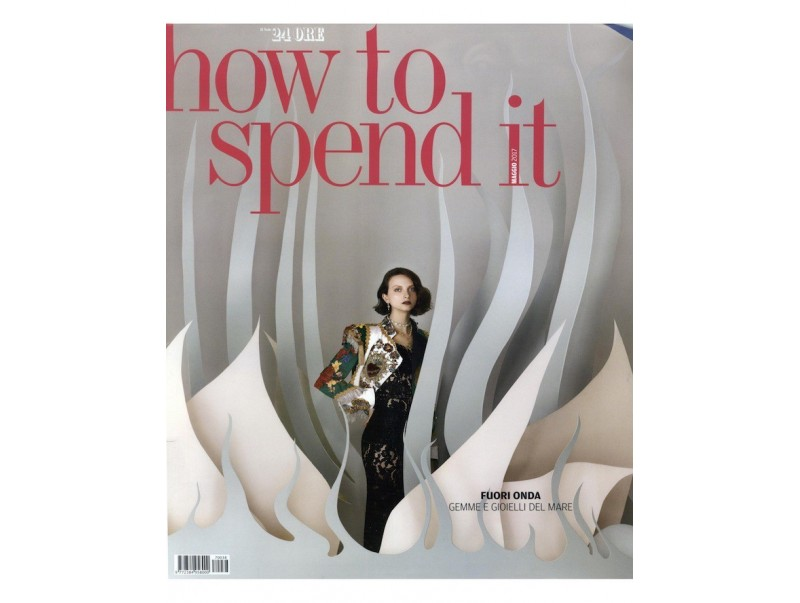 How To Spend It - May 2017
